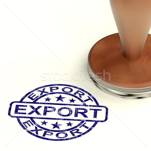 Stockfoto: Exporteren · stempel · tonen · globale · distributie · scheepvaart