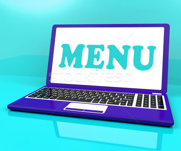 Menu Laptop Shows Ordering Food From Restaurant On Web Stock photo © stuartmiles