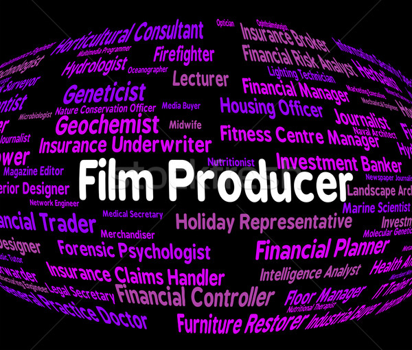 Film Producer Represents Jobs Career And Films Stock photo © stuartmiles