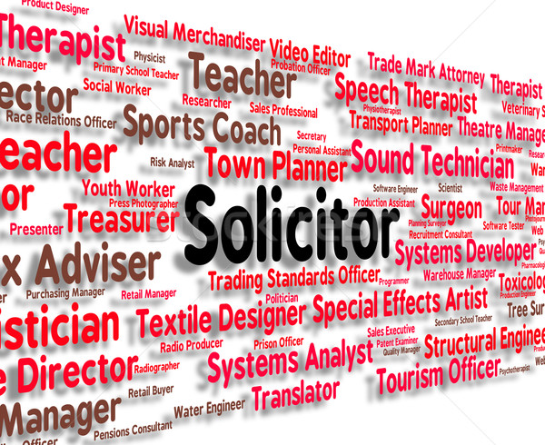 Stock photo: Solicitor Job Indicates Legal Practitioner And Barrister