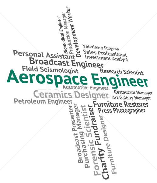 Légtér mérnök foglalkoztatás mechanika szó pozició Stock fotó © stuartmiles