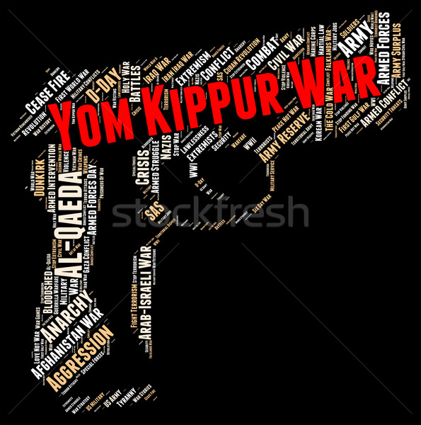 Yom Kippur War Means Arab States And Arabic Stock photo © stuartmiles