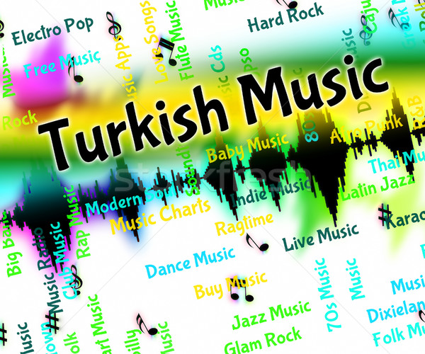 Turkish Music Indicates Central Asian And Arabic Stock photo © stuartmiles