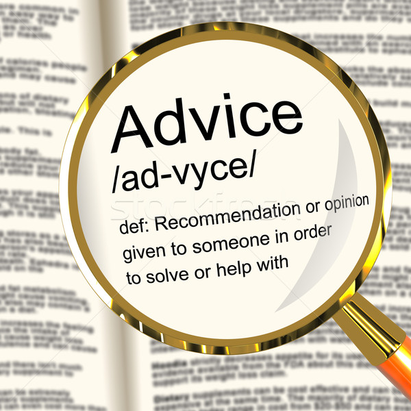 Stock photo: Advice Definition Magnifier Showing Recommendation Help And Supp