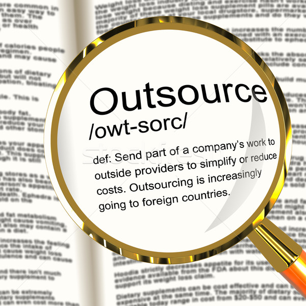 Outsource Definition Magnifier Showing Subcontracting Suppliers Stock photo © stuartmiles