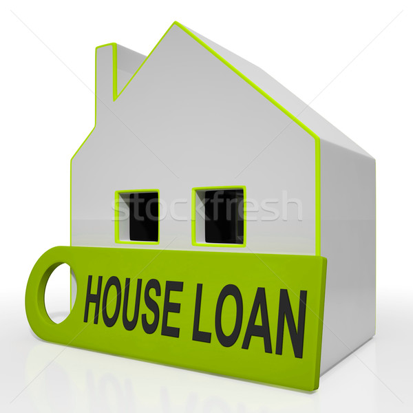 House Loan Home Shows Credit Borrowing And Mortgage Stock photo © stuartmiles