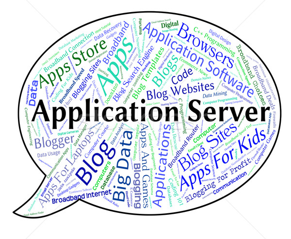 Application Server Shows Words Text And Applications Stock photo © stuartmiles
