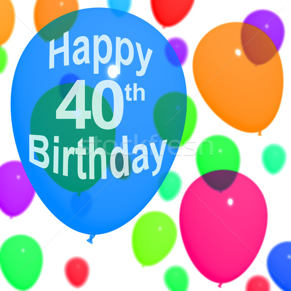 Multicolored Balloons For Celebrating A 40th or Fortieth Birthda Stock photo © stuartmiles