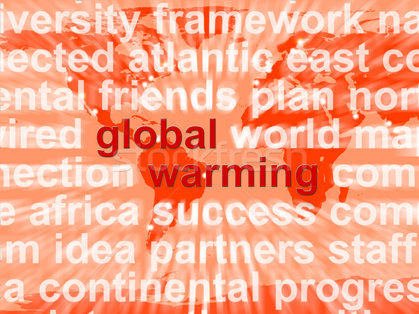 Global Warming Words Showing Climate Conservation And Planet Pro Stock photo © stuartmiles