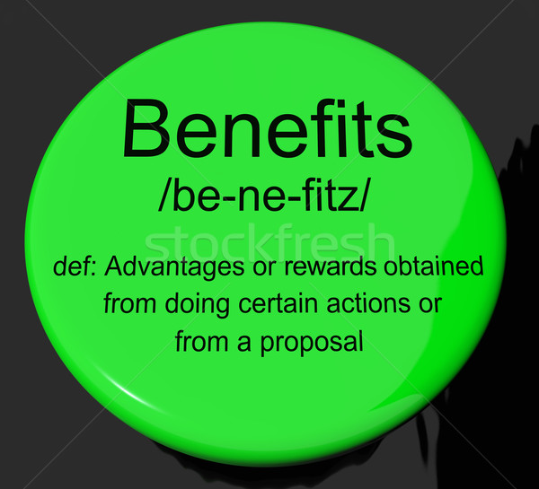 Benefits Definition Button Showing Bonus Perks Or Rewards Stock photo © stuartmiles