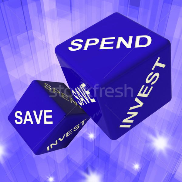 Spend, Save, Invest Dice Background Shows Finances And Debts Stock photo © stuartmiles