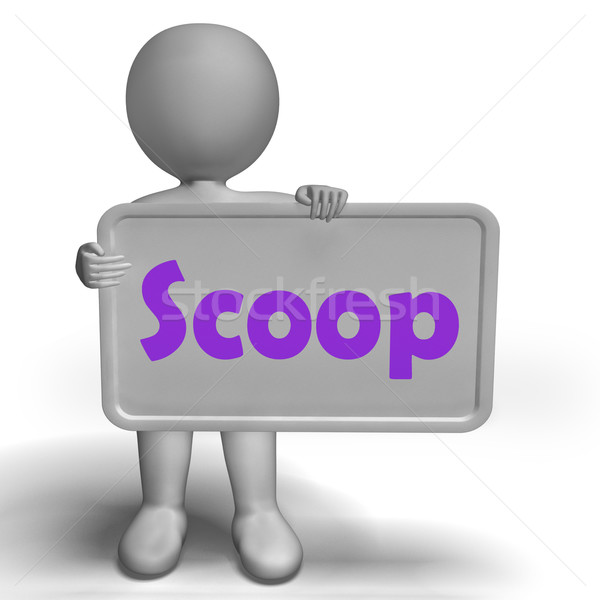 Scoop Sign Means Exclusive Information Or Inside Story Stock photo © stuartmiles