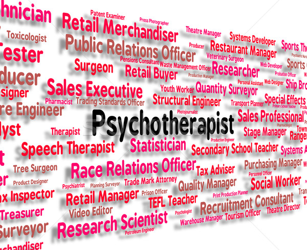 Psychotherapist Job Indicates Disturbed Mind And Delusions Stock photo © stuartmiles