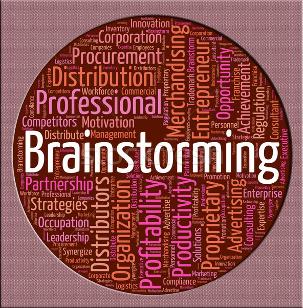 Brainstorming Word Means Put Heads Together And Brainstormed Stock photo © stuartmiles