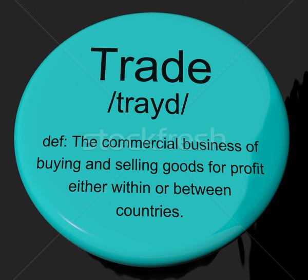торговли определение кнопки импортный экспорт Сток-фото © stuartmiles