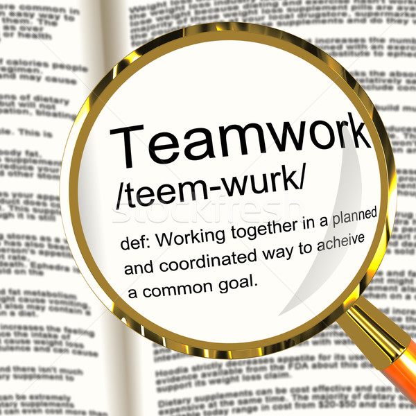 Teamwork Definition Magnifier Showing Combined Effort And Cooper Stock photo © stuartmiles