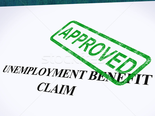 Unemployment Benefit Claim Approved Stamp Shows Social Security  Stock photo © stuartmiles