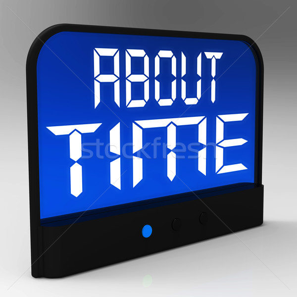 About Time Clock Showing Late And Tardiness Stock photo © stuartmiles