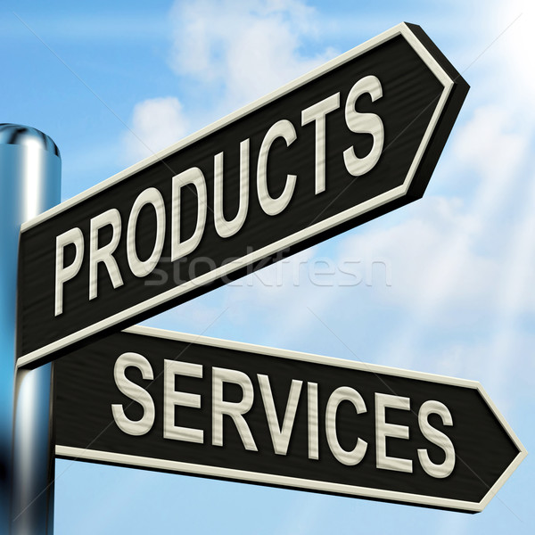 Products Services Signpost Shows Business Merchandise And Servic Stock photo © stuartmiles