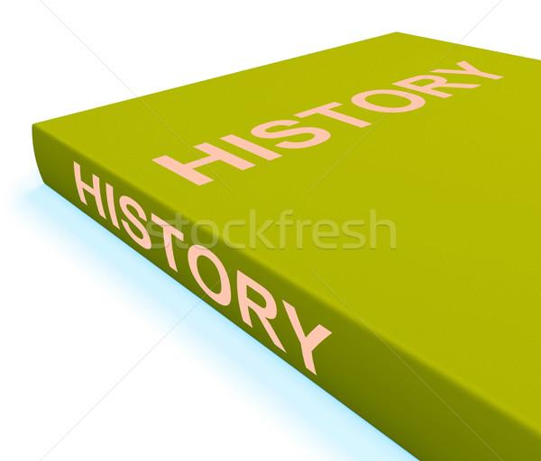 Geschiedenis boek boeken verleden tonen Stockfoto © stuartmiles