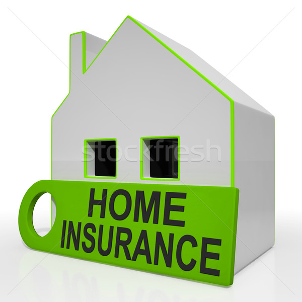 Home Insurance House Shows Premiums And Claiming Stock photo © stuartmiles