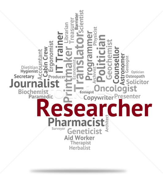 Researcher Job Means Recruitment Analysis And Analyse Stock photo © stuartmiles