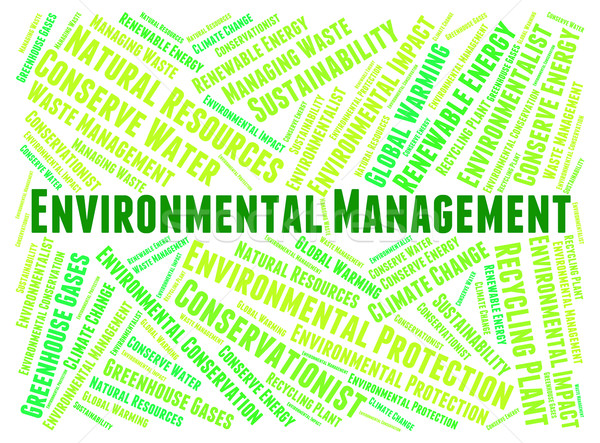 Environmental Management Shows Earth Day And Authority Stock photo © stuartmiles