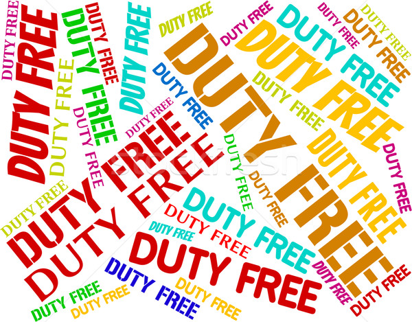 Duty Free Shows Tax Words And Vat Stock photo © stuartmiles