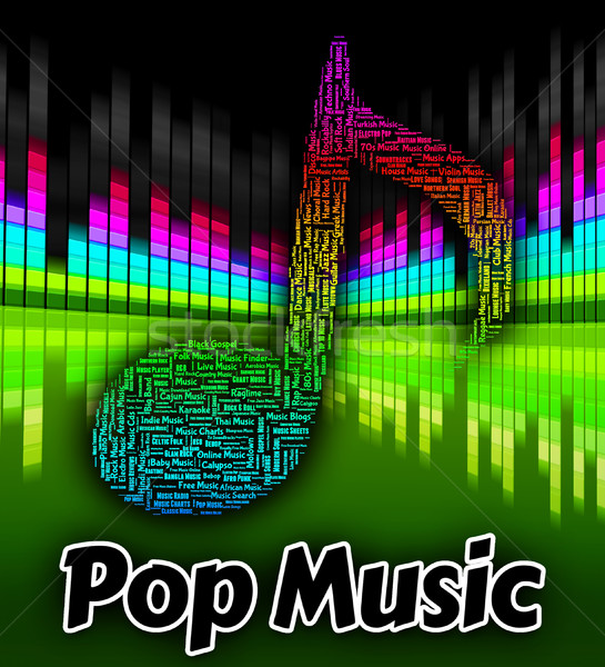 Pop Music Means Sound Track And Melodies Stock photo © stuartmiles