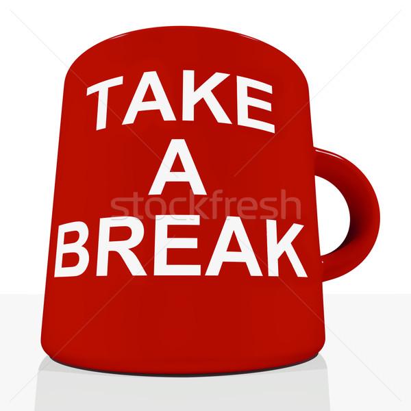 Take A Break Mug Showing Relaxing And Tiredness Stock photo © stuartmiles
