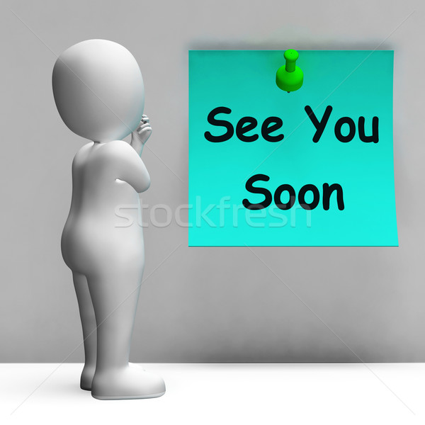 See You Soon Means Goodbye Or Farewell Stock photo © stuartmiles