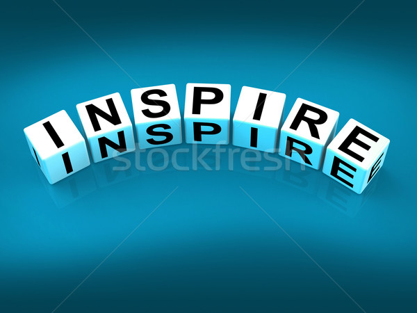 Inspire Blocks Show Inspiration Motivation and Invigoration Stock photo © stuartmiles