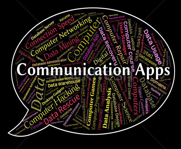 Communication Apps Means Application Software And Internet Stock photo © stuartmiles