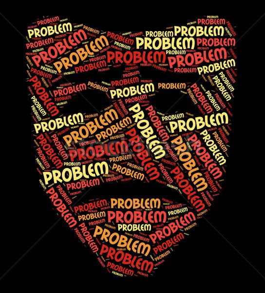 Problem Word Means Mishap Plight And Problems Stock photo © stuartmiles