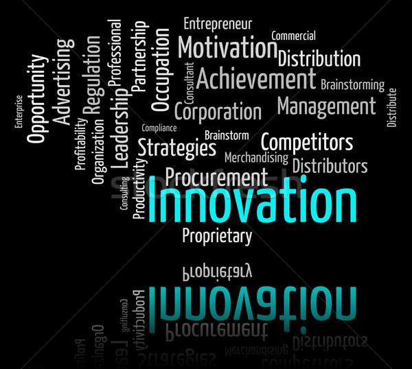 Innovation Word Indicates New Idea And Improve Stock photo © stuartmiles