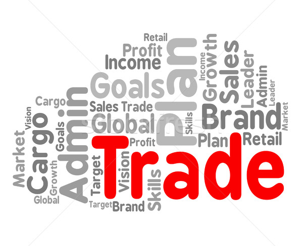 Trade Word Shows Commerce Text And Businesses Stock photo © stuartmiles