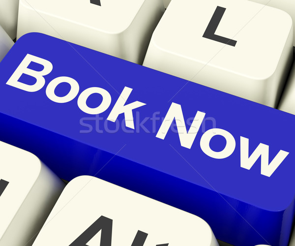 Blue Book Now Key For Hotel Or Flight Reservation Online Stock photo © stuartmiles