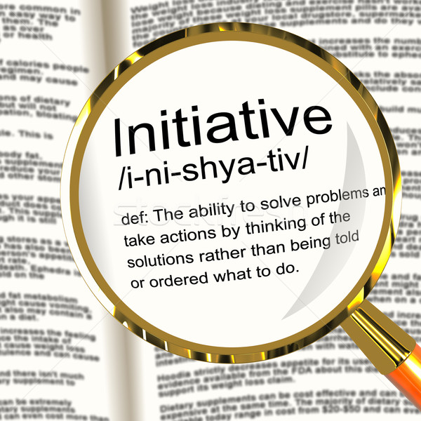 Initiative Definition Magnifier Showing Leadership Resourcefulne Stock photo © stuartmiles