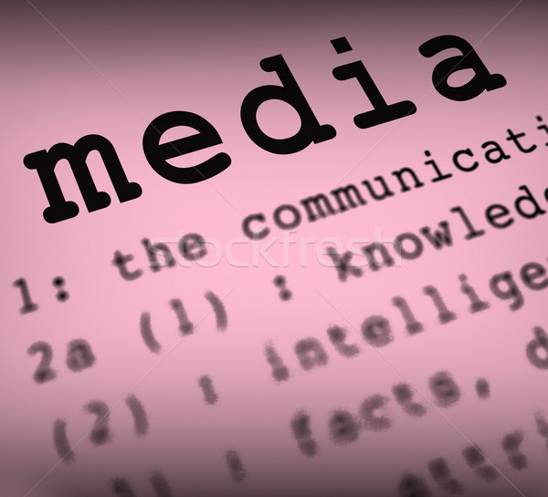 Los medios de comunicación definición medios de comunicación social multimedia periodismo Foto stock © stuartmiles