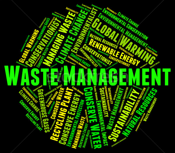 Waste Management Indicates Get Rid And Collection Stock photo © stuartmiles