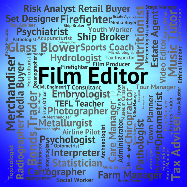 Film Editor Indicates Edits Words And Manager Stock photo © stuartmiles
