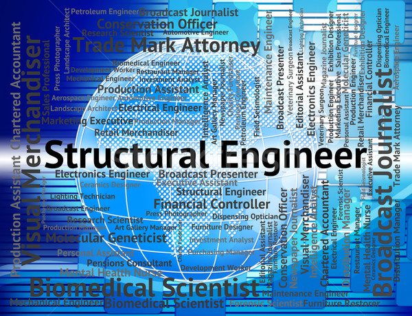 Structural Engineer Represents Mechanic Word And Work Stock photo © stuartmiles