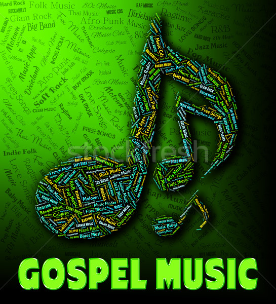 Gospel Music Represents Sound Tracks And Christian Stock photo © stuartmiles