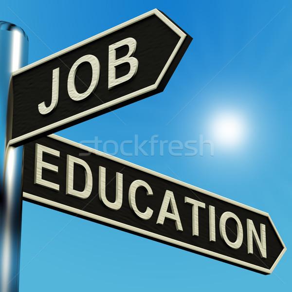 Trabalho educação instruções poste de sinalização metal escolas Foto stock © stuartmiles