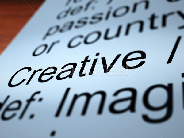 Creative Definition Closeup Showing Original Ideas Stock photo © stuartmiles