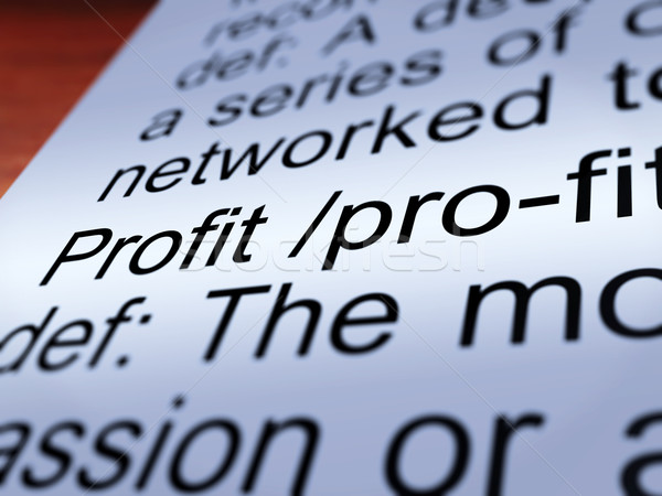 Profit Definition Closeup Showing Income From Business Stock photo © stuartmiles