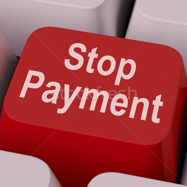Stop Payment Key Shows Halt Online Transaction Stock photo © stuartmiles