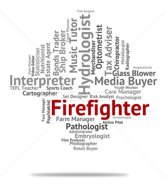 Bombeiro trabalho carreira palavras bombeiro texto Foto stock © stuartmiles