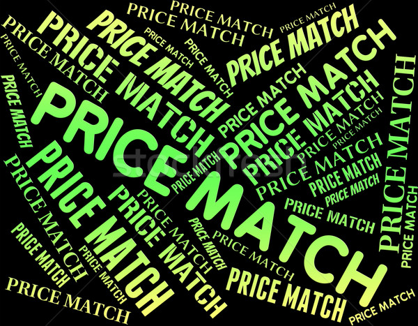 Price Match Represents Expense Beaten And Rate Stock photo © stuartmiles