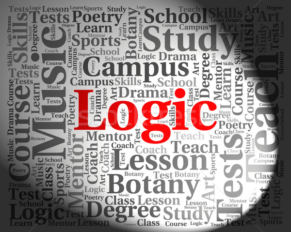 Logic Word Shows Common Sense And Logically Stock photo © stuartmiles